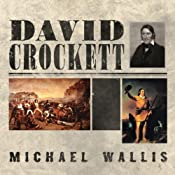 David Crockett: The Lion of the West | [Michael Wallis]