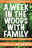 A Week in the Woods with Family: Ramblings of an Author in Cottage Country