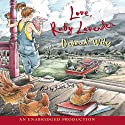 Love, Ruby Lavender Audiobook by Deborah Wiles Narrated by Judith Ivey