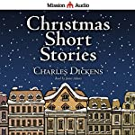 Christmas Short Stories | Charles Dickens
