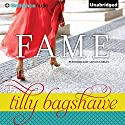 Fame (       UNABRIDGED) by Tilly Bagshawe Narrated by Alison Larkin