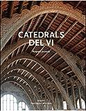Catedrals del vi. El patrimoni arquitectonic vinicola de Catalunya