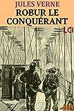 Robur le conquérant (Entièrement Illustré) (French Edition)