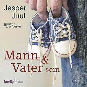 Mann & Vater sein Hörbuch