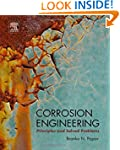 Corrosion Engineering: Principles and...