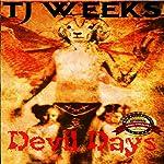 Devil Days: Books 1 & 2 | TJ Weeks