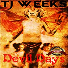 Devil Days: Books 1 & 2 (       UNABRIDGED) by TJ Weeks Narrated by Maria Makis