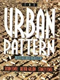img - for The Urban Pattern 6th edition by Eisner, Simon, Gallion, Arthur, Eisner, Stanley . (1992) Paperback book / textbook / text book
