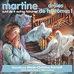 Martine, drôles de fantômes !, suivi de 4 autres histoires | Marcel Marlier,Gilbert Delahaye