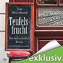 Teufelsfrucht (Xavier Kieffer 1) Hörbuch von Tom Hillenbrand Gesprochen von: Gregor Weber