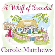 A Whiff of Scandal Audiobook by Carole Matthews Narrated by Annie Aldington