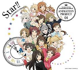 THE IDOLM@STER CINDERELLA GIRLS ANIMATION PROJECT 01 Star!!【初回限定盤CD+Blu-ray】