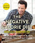 The Negative Calorie Diet: Lose Up to...