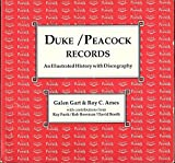 img - for Duke Peacock Records: An Illustrated History With Discography book / textbook / text book