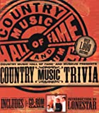 Country Music Hall of Fame and Museum Presents Country Music Trivia (Includes CD-Rom Game)