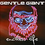 Endless Life by GENTLE GIANT (2003-02-04)