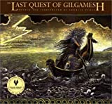 img - for The Last Quest of Gilgamesh by Ludmila Zeman (April 25 1998) book / textbook / text book
