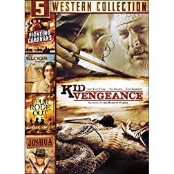 5-Movie Western Collection: Joshua / Kid Vengeance / Four Rode Out / Cry Blood, Apache / Fighting Caravans