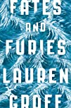 Fates and Furies A Novel
