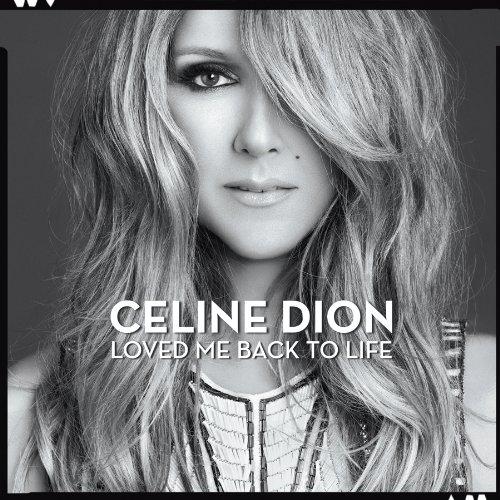Celine Dion - Loved Me Back To Life - Zortam Music