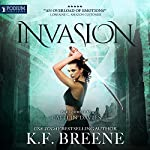 Invasion: The Warrior Chronicles, Book 4 | K. F. Breene