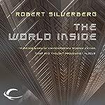 The World Inside | Robert Silverberg