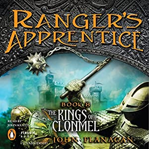 Ranger's Apprentice, Book 8: Kings of Clonmel Audiobook