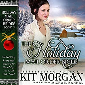 The Holiday Mail Order Bride Audiobook