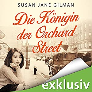 Die Königin der Orchard Street Hörbuch