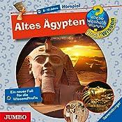 Altes Ägypten (Wieso? Weshalb? Warum? ProfiWissen) | Susanne Gernhäuser, Joachim Knappe