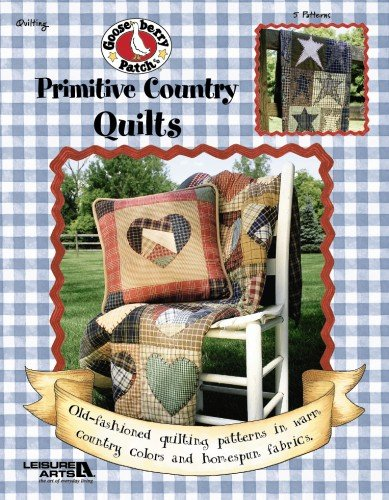 Gooseberry Patch: Primitive Country Quilt (Leisure Arts #3801) (Gooseberry Patch (Leisure Arts))