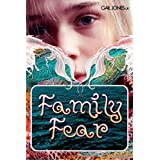 Family Fearby Gail Jones