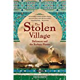 The Stolen Village: Baltimore and the Barbary Piratesby Des Ekin
