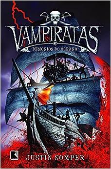 Vampiratas. Demonios do Oceano - Volume 1 (Em Portuguese do Brasil