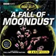 A Fall of Moondust: Classic Radio Sci-Fi [Audio CD]