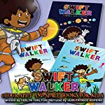 Swift Walker: Geography and Space Books for Kids, 3 Book Set | Verlyn Tarlton
