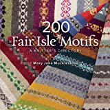 img - for 200 Fair Isle Motifs: A Knitter's Directory book / textbook / text book