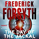 The Day of the Jackal (       UNABRIDGED) by Frederick Forsyth Narrated by David Rintoul