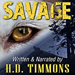 Savage | H.D. Timmons