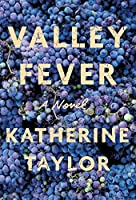 Valley Fever: A Novel
