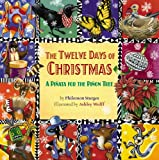 The Twelve Days of Christmas: A Pinata for the Pinon Tree (0316823236) by Sturges, Philemon