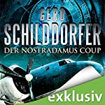 Der Nostradamus-Coup | Gerd Schilddorfer