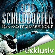 Der Nostradamus-Coup Hörbuch von Gerd Schilddorfer Gesprochen von: Wolfgang Wagner