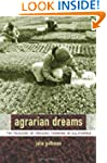 Agrarian Dreams: The Paradox of Organ...