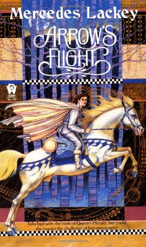 Cover of Arrow's Flight (The Heralds of Valdemar, Book 2)