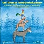 Die Bremer Stadtmusikanten |  div.
