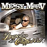 Messy Marv / Draped Up and Chipped out, Vol. 4