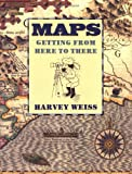 Maps: Getting from Here to There (Sandpiper paperbacks)