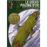 Le Gecko Poudre d'Or: Phelsuma Laticauda