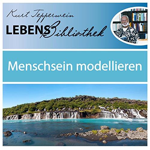 lebens-bibliothek-menschsein-modellieren